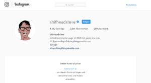shitheadsteve auf Instagram