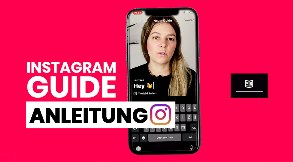 Instagram Guides – Deine Anleitung
