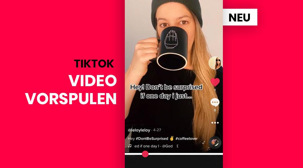 Wie kann man bei TikTok vorspulen?